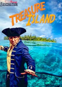 Poster for Strange Fascination's performance of Treasure Island at Raynham Estate